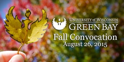 UWGB Fall Confocation Aug 26., 2015