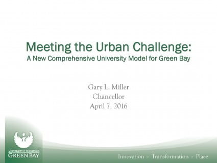 Meeting the Urban Challenge: A New Comprehensive University Model for Green Bay