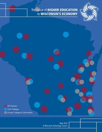 The Value of Higher Education to Wisconsin's Economy (Wisconsin Technology Council, May 2016 report)
