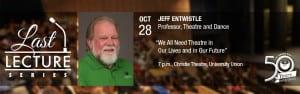 last-lecture-entwistle-2015.10.28-2
