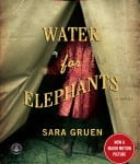 #20 Water for Elephants - Sara Gruen (2006)