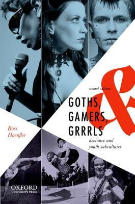 Goths, Gamers, & Grrrls