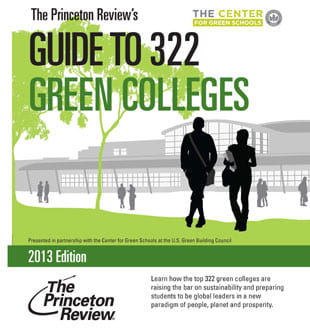 The Princeton Reviews Guide to 322 Green Colleges