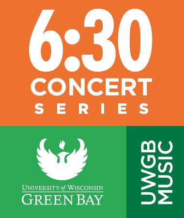 6:30 Concert Series - UW-Green Bay Music
