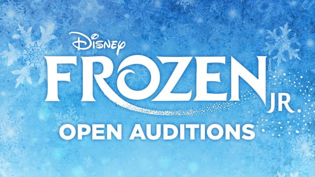 Frozen Jr. - Open Auditions