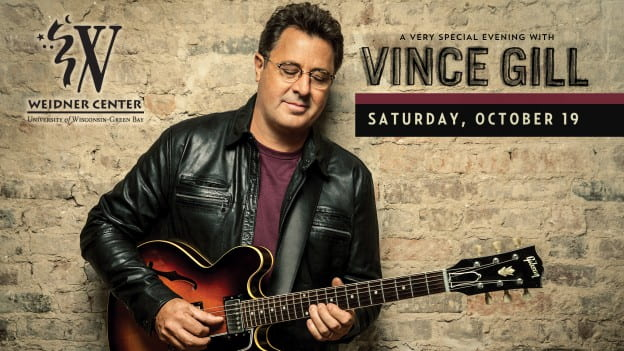 Vince Gill - Sat. Oct. 15 at the Weidner Center