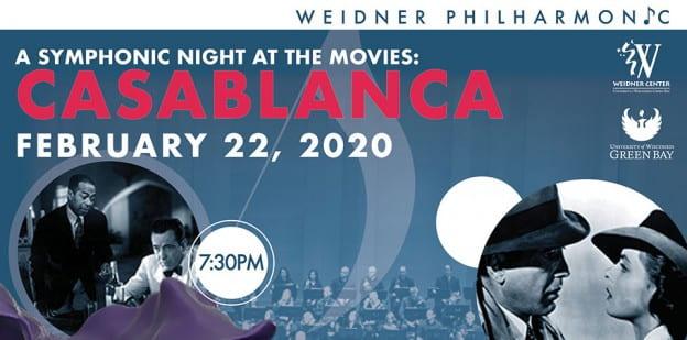 Weidner Center Philharmonic, Casablanca Feb. 22, 2020