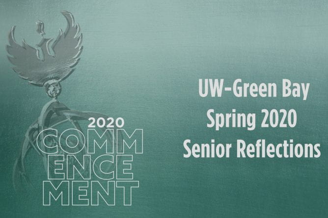 "Title Graphic with a phoenix and the words, ""UW-Green Bay Spring 2020 Senior Reflections"