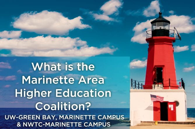 """Photo of the red lighthouse in Marinette, Wisconsin with the text, What is the Marinette Area Higher Education Coalition?""""."""