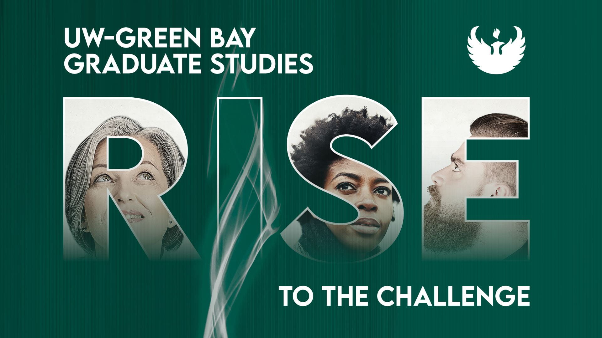 """Graphic with the letters """"RISE"""" filled in with faces of UW-Green Bay graduate students with the text, """" Rise to the Challenge: UW-Green Bay Graduate Studies."""""""