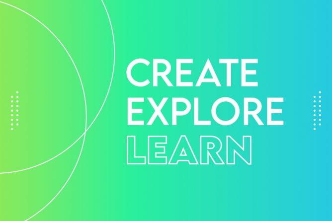 Create explore LEARN