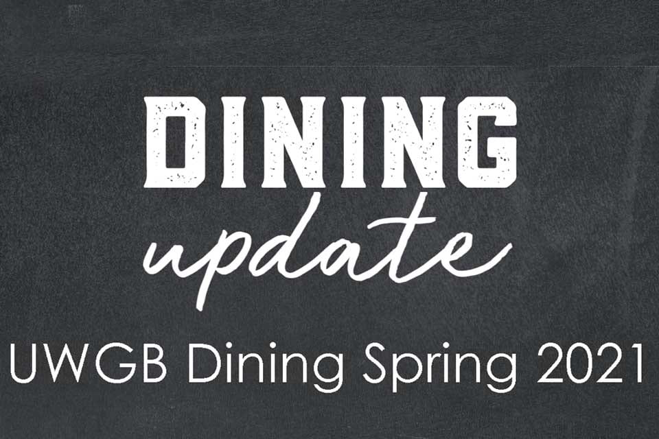 UWGB Dining Update Spring 2021
