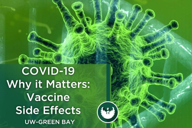 "Photo of the COVID-19 virus enlarged under a microscope with the text, ""COVID-19 Whit it Matters Vaccine Side Effects."""