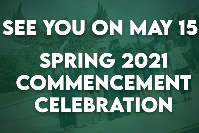 """Photo of graduate wearing his cap and gown posing with his family in front of the Phoenix sculpture with the text, See you on May 15 Spring 2021 Commencement Celebration""""."""