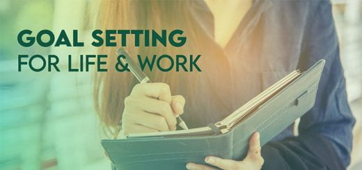 Goal Setting for Life and Work