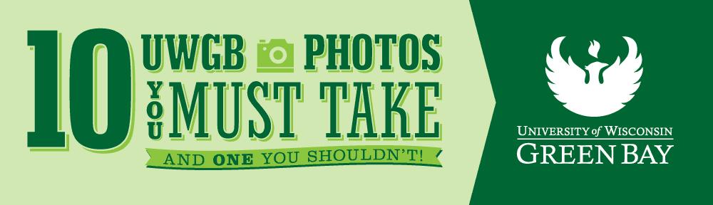uwgb-photos-you-must-take-header-1000x288