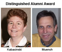 Distinguished Alumni Award Recipients Kabacinski and Muench