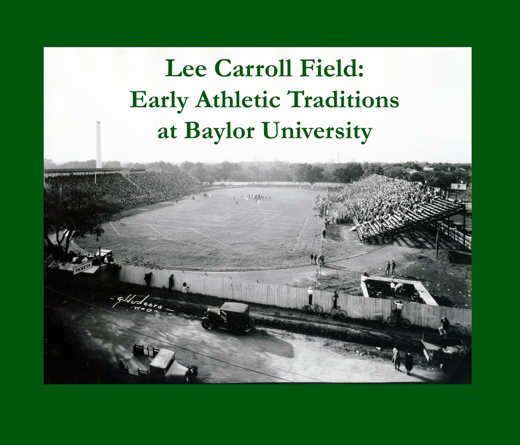Photograph by Fred Gildersleeve of Lee Carroll Field, Baylor University