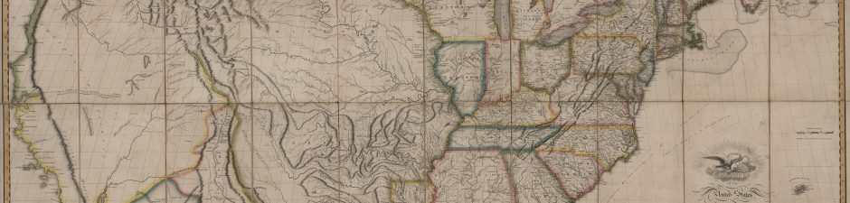 Part I: The Lines are Drawn: John Melish and His Map of the United States