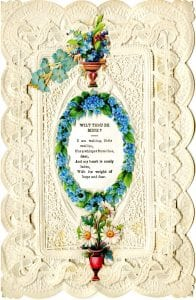 """Wilt Thou Be Mine?"" Victorian Valentine Collection, Armstrong Browning Library"