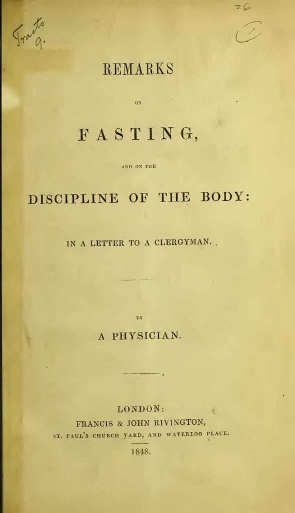 Title page of 'Remarks on Fasting'. The work was published anonymously by Rivingtons in 1848.