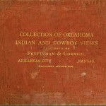 Collection of Oklahoma Indian and Cowboy Views