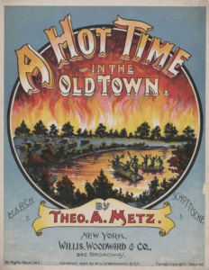 A Hot Time in the Old Town, 1897