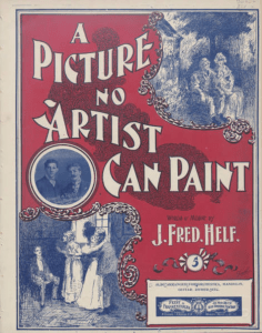 A Picture No Artist Can Paint, 1899