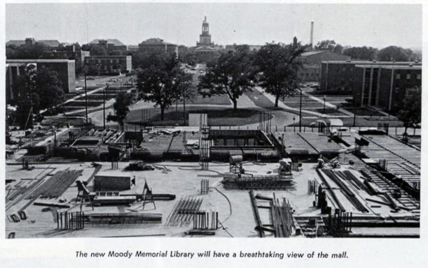 """Image from construction site of Moody Memorial Library toward Fountain Mall from 1967 """"Baylor Round Up."""""""