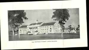 """""""The Proposed Student Union Building"""".  Courtesy of the Texas Collection."""