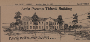 Tidwell Building Plans, 1937 (Courtesy of the Baylor University Digital Collection: The Baylor Lariat, Vol. 59 No. 115)