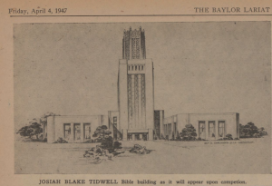 Carlander's Tidwell Tower, 1947 (Courtesy of the Baylor University Digital Collection: The Baylor Lariat, Vol. 56 No. 29)
