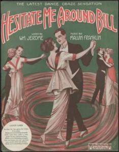 Circa 1914 Composed by Malvin M. Franklin New York : Theodore Morse Music
