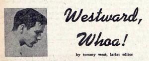 Westward, Whoa