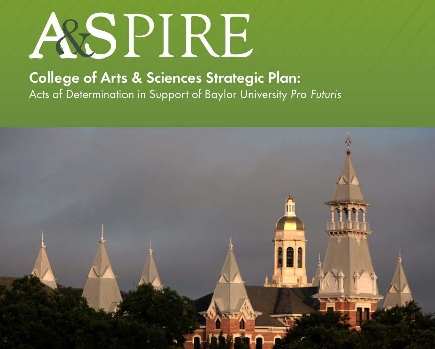 Baylor University College of Arts & Sciences Releases Long-Range Strategic Plan