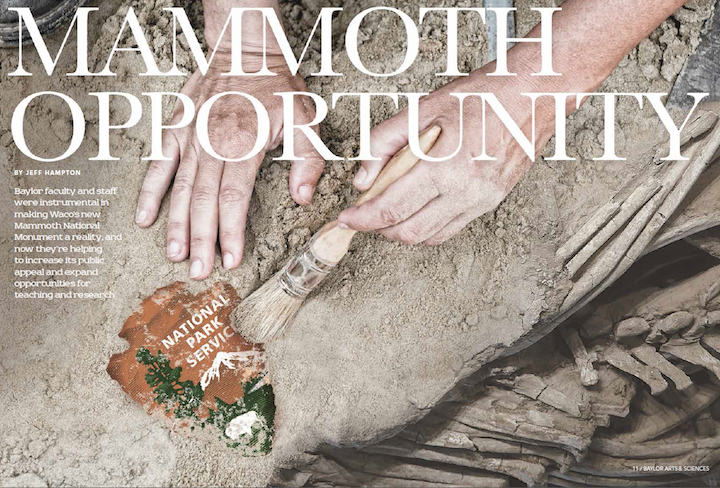 Baylor Arts & Sciences magazine, Fall 2016: Mammoth Opportunity