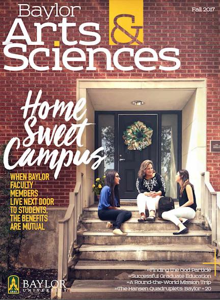 Baylor Arts & Sciences magazine, Fall 2017