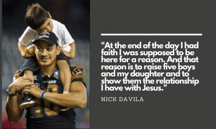 Nick Davila on Faith, Family, and Life after Football