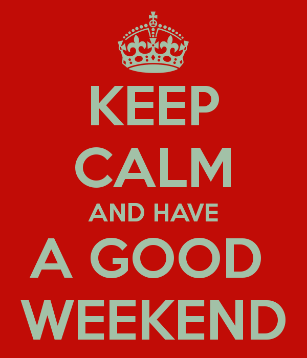 keep-calm-and-have-a-good-weekend-2