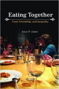 Cover: Eating Together: Food, Friendship, and Inequality
