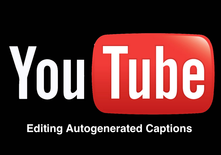Editing YouTube's Automatic Closed Captioning