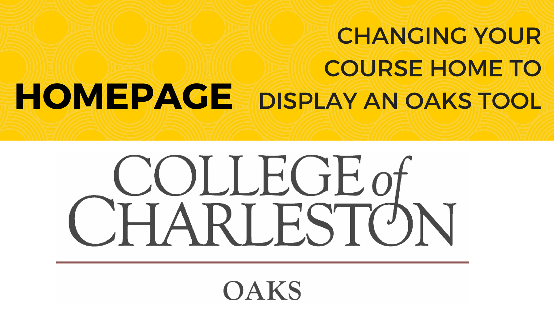 OAKS: Changing your Course Home To Display A Tool