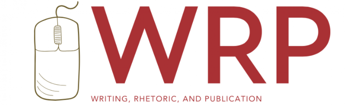 Writing, Rhetoric, and Publication