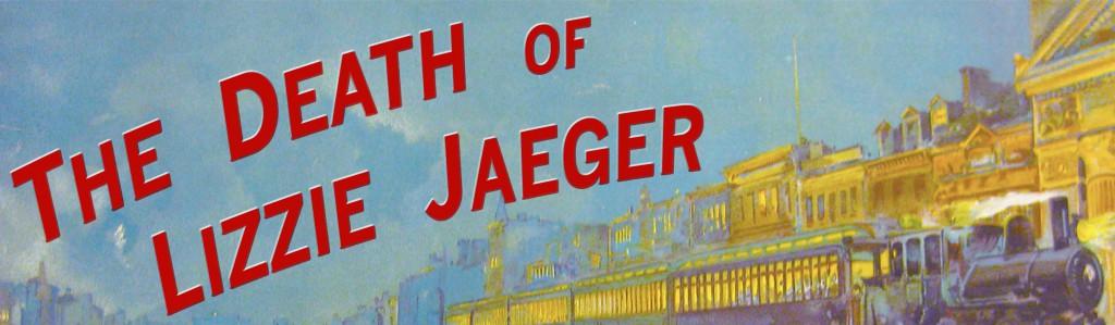 The Death of Lizzie JaegerInsta