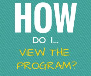 How do i view the program?