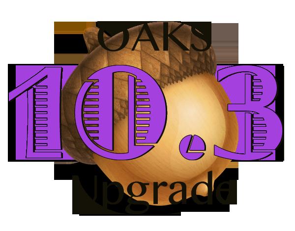 New OAKS Version Coming May 9th