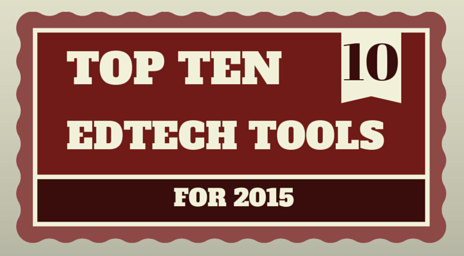 Top 10 EdTech Tools for 2015