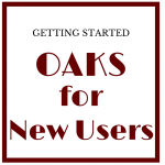 OAKS FOR NEW USERS