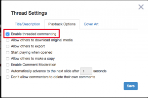 Voicethread Enable Threaded Commenting
