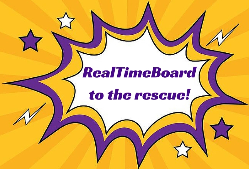 Real Time Board to the rescue!